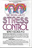 img - for The natural way to stress control book / textbook / text book