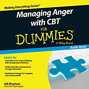 Managing Anger with CBT for Dummies Audiobook