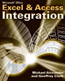 Microsoft Excel and Access Integration: With Microsoft Office 2007 (0470104880) by Alexander, Michael