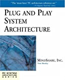 Plug and Play System Architecture (PC System Architecture Series)