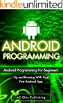 ANDROID: Up and Running with Your Fir...