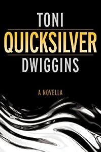 (FREE on 9/8) Quicksilver by Toni Dwiggins - http://eBooksHabit.com