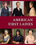 img - for American First Ladies, Third Edition book / textbook / text book