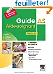 Guide AS - Aide-soignant. Modules 1 �...