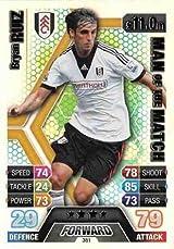 Match Attax 2013/2014 Bryan Ruiz Fulham 13/14 Man Of The Match