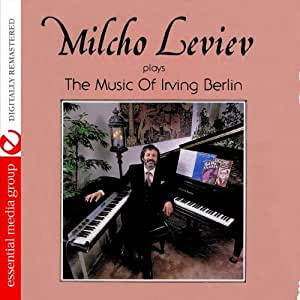 Plays The Music Of Irving Berlin (Digitally Remastered)