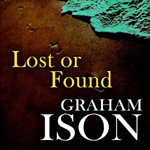 Lost or Found: Brock and Poole Series | [Graham Ison]