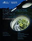 Scientific American Environmental Science for a Changing World with Extended Coverage by Anne Houtman (2013-01-04)