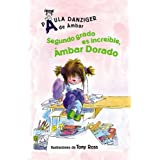 Segundo Grado Es Increible, Ambar Dorado: Second Grade Rules, Amber Brown