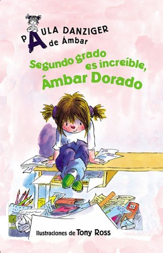 Segundo Grado Es Increible, Ambar Dorado: Second Grade Rules, Amber Brown