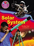 img - for Solar System: The Best Start in Science (Little Science Stars) book / textbook / text book