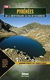 echange, troc Pascal Kistela, Jean-Pierre Ribeyre - Pyrénées : De la Méditerranée au col de Puymorens Tome 1