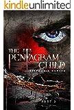 The Pentagram Child: Part 2 (Afterlife Saga Book 5)