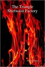 The Triangle Shirtwaist Factory