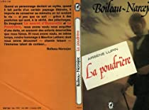 Arsène Lupin - La Poudrière par Boileau-Narcejac