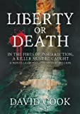 img - for Liberty or Death (The Soldier Chronicles Book 1) book / textbook / text book