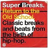 Super Breaks: Return to the Old School [Vinyl]