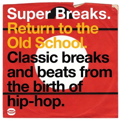Various Artists - Super Breaks: Return To The Old School - Zortam Music