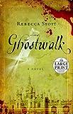 Ghostwalk (Random House Large Print (Cloth/Paper))