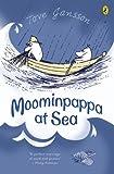 Tove Jansson Moominpappa at Sea (Moomintroll)
