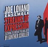 echange, troc Joe Lavano - Streams Of Expression