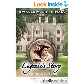 Eugenie's Story (Swallowcliffe Hall Book 4)