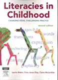 img - for Literacies in Childhood: Changing Views, Challenging Practice, Second Edition book / textbook / text book