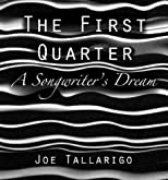 The First Quarter~A Songwriters Dream