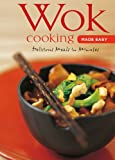 Wok Cooking Made Easy: Delicious Meals in Minutes (Learn to Cook Series)