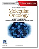 Diagnostic Pathology: Molecular Oncology, 1e