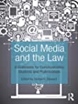 Social Media and the Law: A Guidebook...