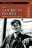 img - for The American People: Creating a Nation and a Society, Concise Edition, Combined Volume (7th Edition) book / textbook / text book