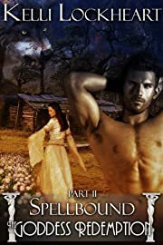 The Goddess Redemption #2 - Spellbound (a Paranormal Romance)