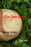 img - for The Fade-away book / textbook / text book