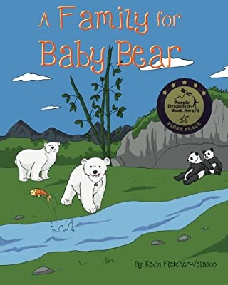 A Family for Baby Bear (The Baby Bear Series) (Volume 1)