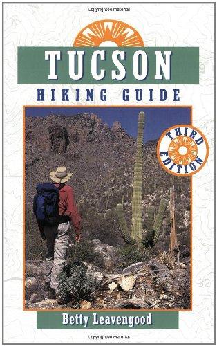 Tucson Hiking Guide (The Pruett Series)