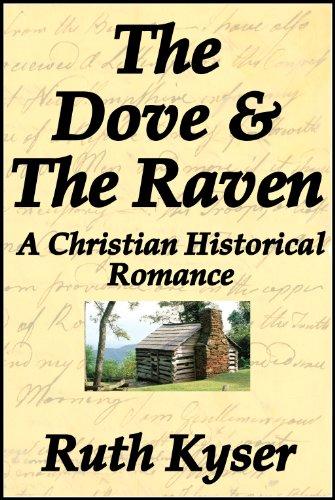 Book: The Dove and The Raven by Ruth Kyser
