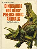 Dinosaurs and other prehistoric animals (The Knowledge library) (0448003651) by Leutscher, Alfred