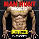 Man Hunt: Episode 2 | Luke Braun