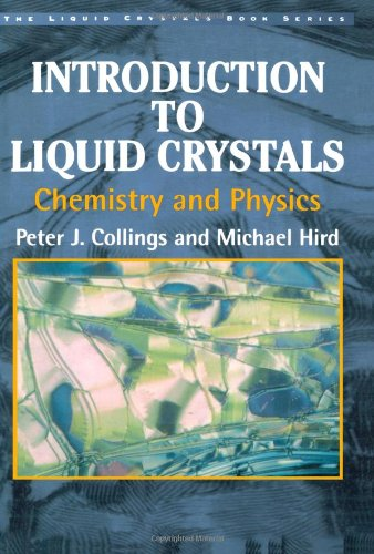 Introduction to Liquid Crystals: Chemistry and Physics...