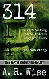 314 (Widowsfield Trilogy)