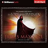 The Lore of the Evermen: The Evermen Saga, Book 4 (Unabridged)
