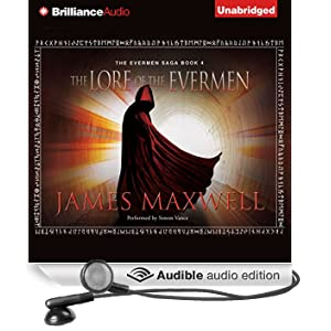 The Lore of the Evermen: The Evermen Saga, Book 4 (Unabridged)