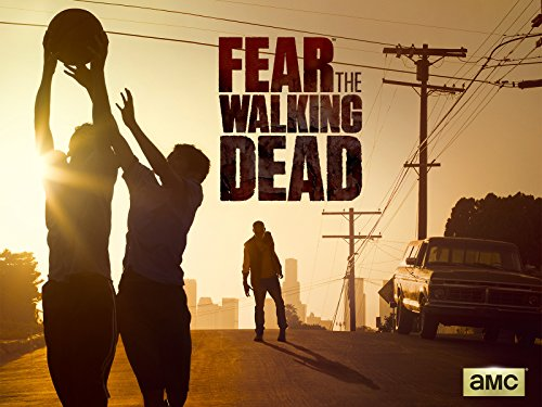Fear the Walking Dead: Pilot / Season: 1 / Episode: 1 (2015) (Television Episode)