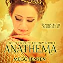 Anathema: Cloud Prophet Trilogy, Book 1 (       UNABRIDGED) by Megg Jensen Narrated by Martha Lee
