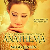 Anathema: Cloud Prophet Trilogy, Book 1 | Megg Jensen