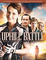 Uphill Battle [HD]