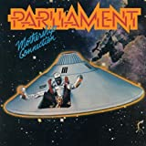 Mothership Connection ~ Parliament