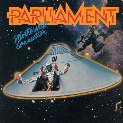 PARLIAMENT - Mothership Connection (Remastered) - Zortam Music