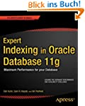 Expert Indexing in Oracle Database 11...